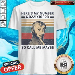 Amedeo Avogadro Here's My Number So Call Me Maybe Vintage Shirt