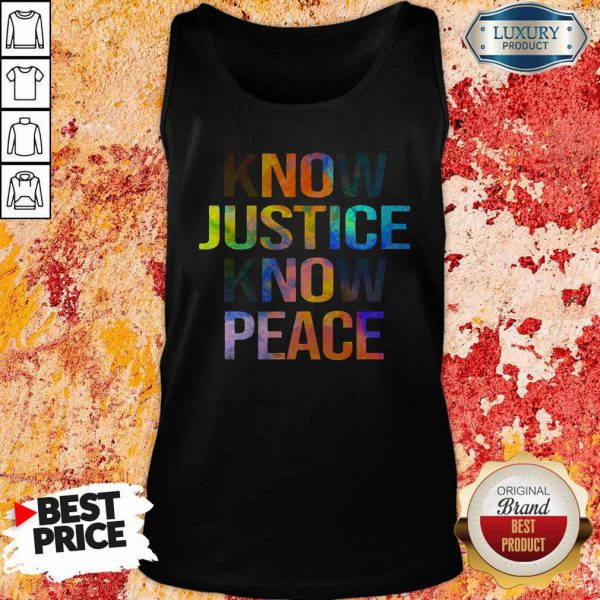 Awesome Know Justice Know Peace Tank Top