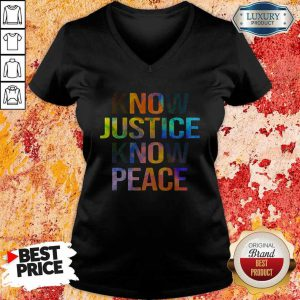 Awesome Know Justice Know Peace V-Neck