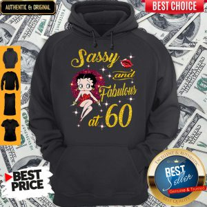 Awesome Sassy And Fabulous At 60 Hoodie
