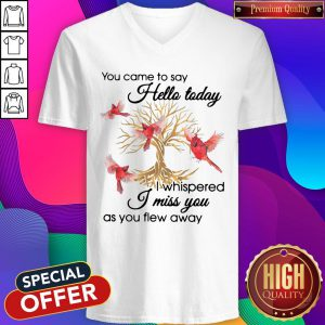 Birds Gold Tree You Came To Say Hello Today I Whispered I Miss You As You Flew Away V-neck