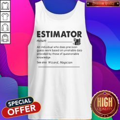 Estimator An Individual Who Does Precision Tank Top