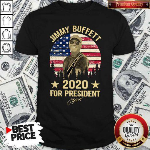 Jimmy Buffett 2020 For President American Flag Vintage Shirt