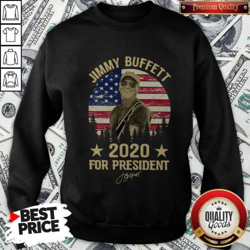 Jimmy Buffett 2020 For President American Flag Vintage Sweatshirt