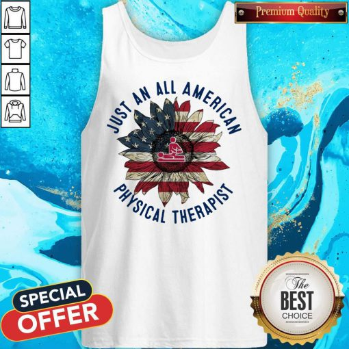 Massage Sunflower Just An All American Physical Therapist Tank Top