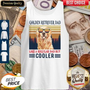 Nice Golden Retriever Dad Like A Regular Dad But Cooler Vintage Tank Top
