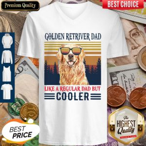 Nice Golden Retriever Dad Like A Regular Dad But Cooler Vintage V Neck