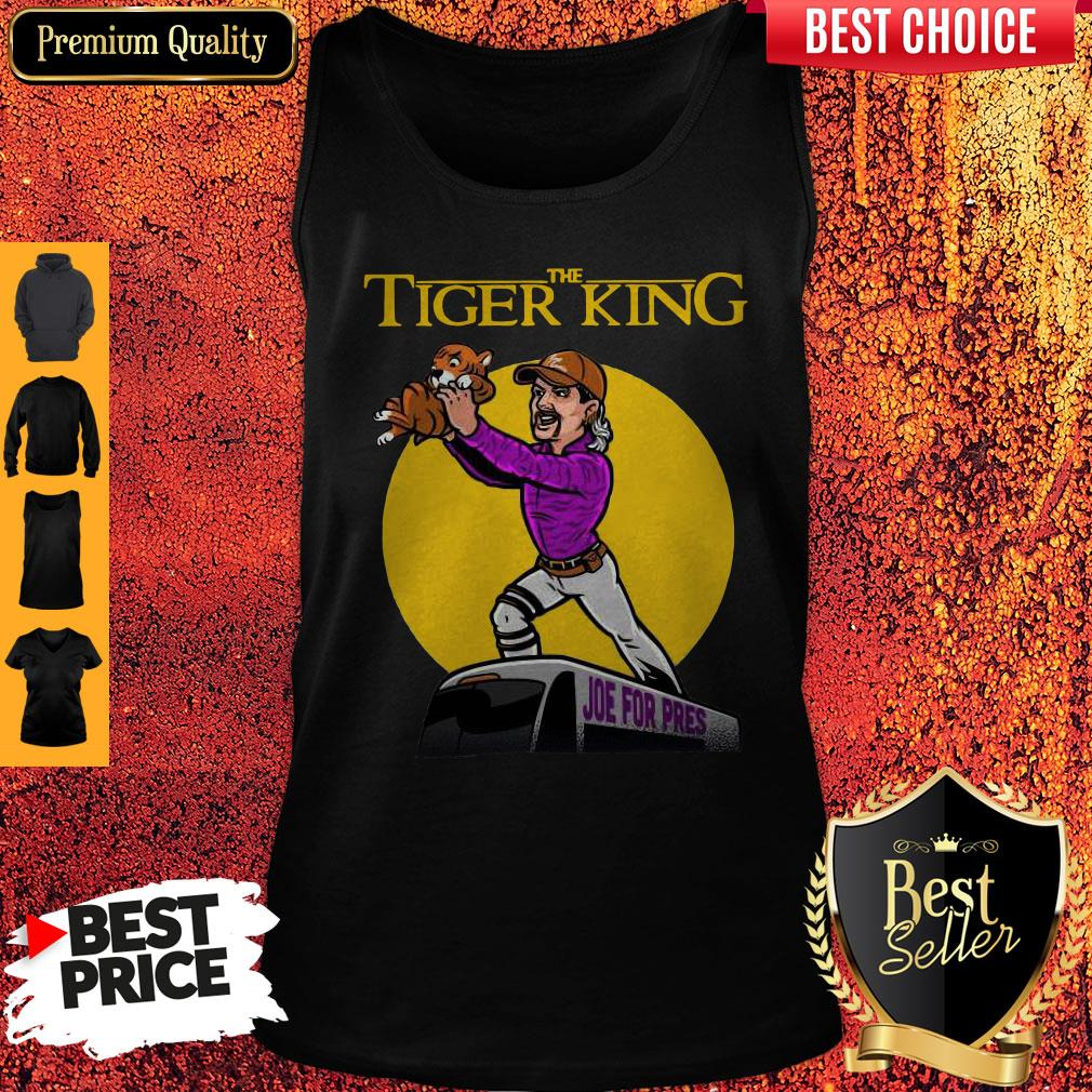 Official The Lion King Joe For Pres The Tiger King Tank Top