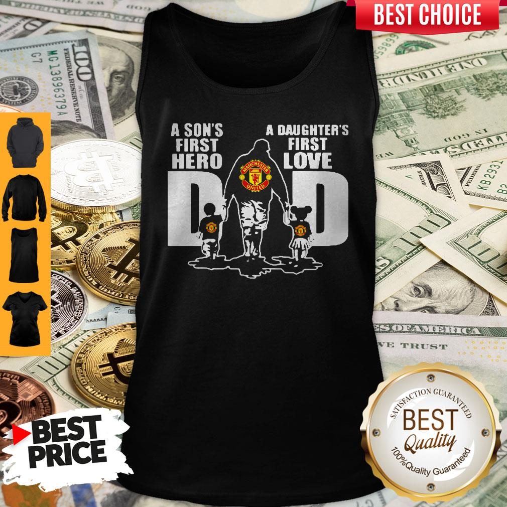 Premium Manchester United A Son's First Hero Dad A Daughter's First Love Tank Top