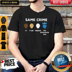 Same Crime Life 15 Year Probation Paid Administrative Leave Shirt