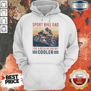 Sport Bike Dad Like A Regular Dad But Cooler Vintage Hoodie