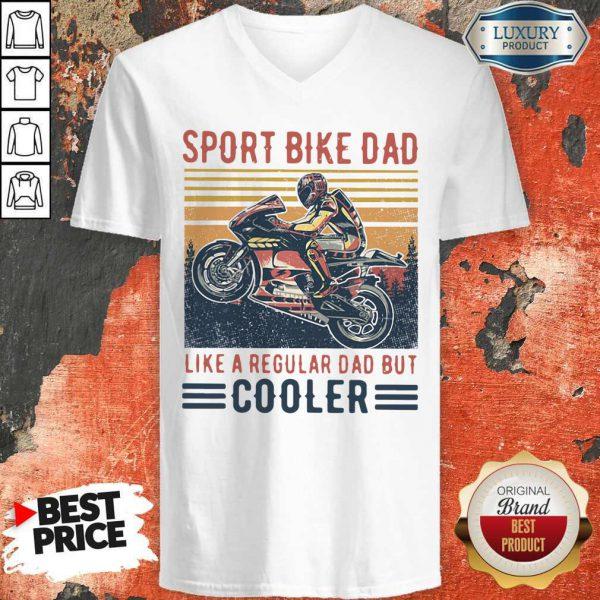 Sport Bike Dad Like A Regular Dad But Cooler Vintage V-neck