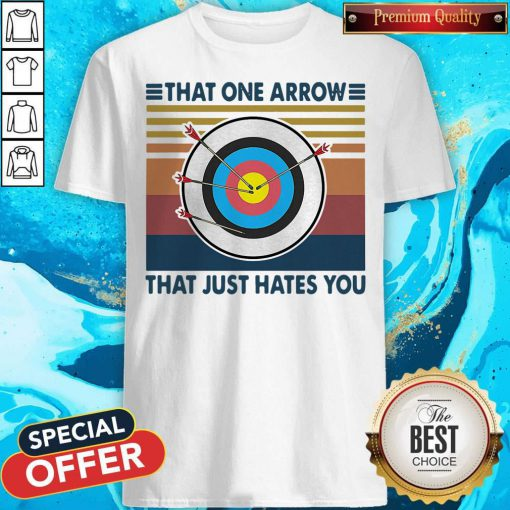 Target That One Arrow That Just Hates You Vintage Shirt