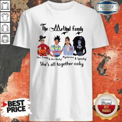 The Methyd Family She's All Together Ooky Shirt