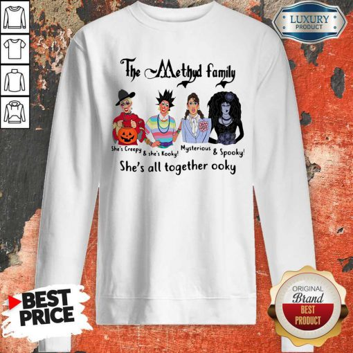 The Methyd Family She's All Together Ooky Sweatshirt