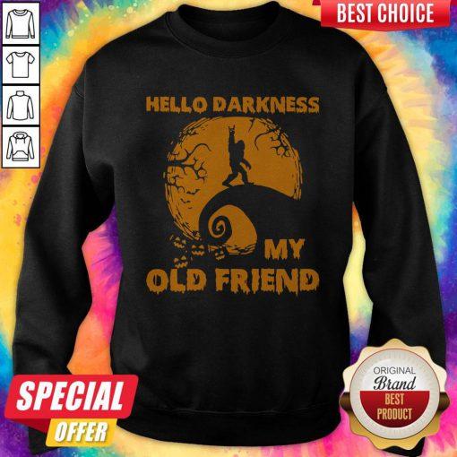 Bigfoot Hello Darkness My Old Friend Sweatshirt
