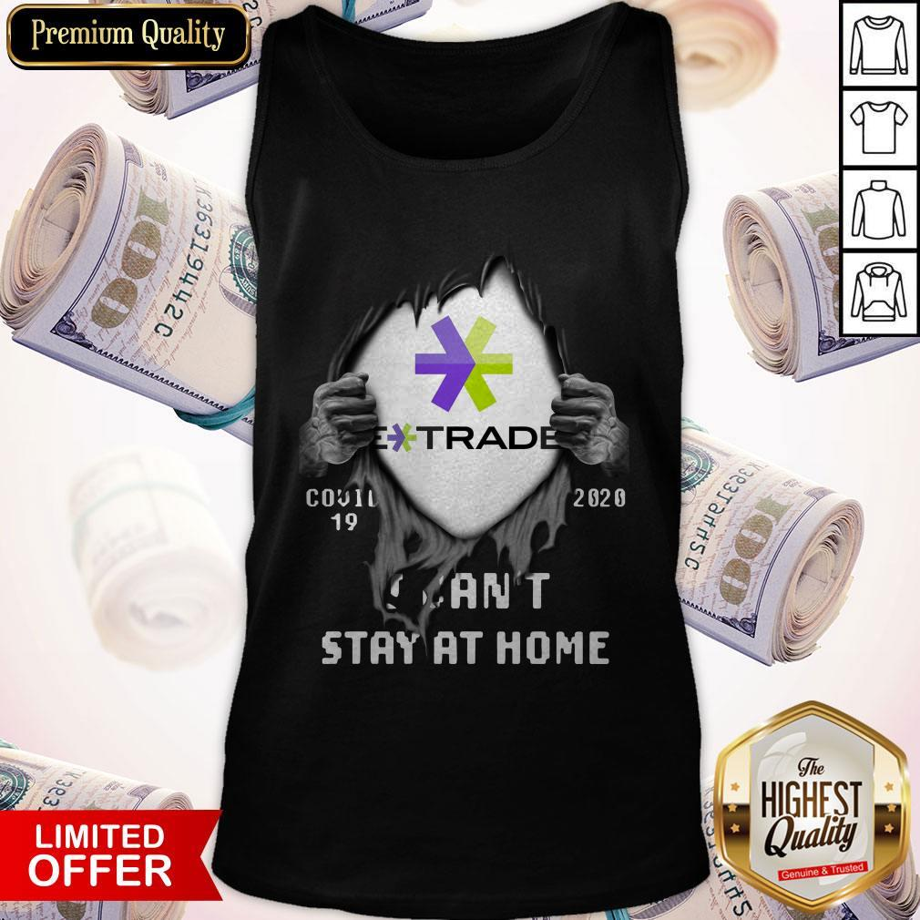 Blood Inside Me E-Trade Covid 19 2020 I Can't Stay At Home Tank Top