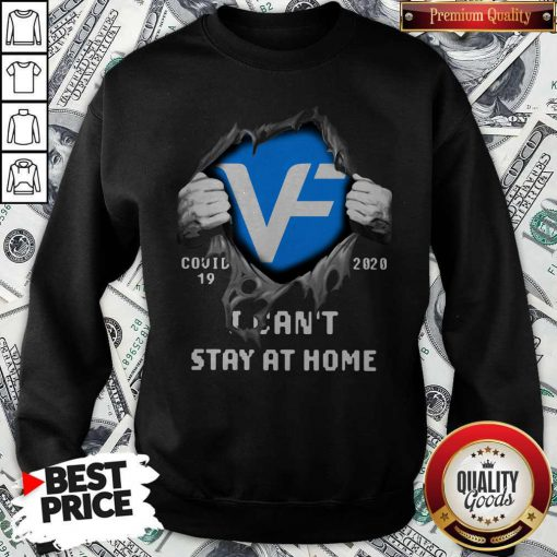 Blood Inside Me VF Corporation Covid 19 2020 I Can't Stay At Home Sweatshirt