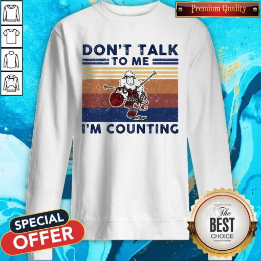 Don't Talk To Me I'm Counting Original Sheep Knitting Vintage Retro Sweatshirt