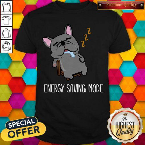 Energy Saving Mode Sleeping French Bulldog Shirt