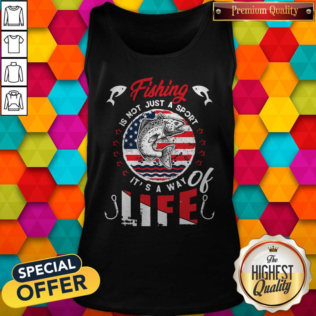Fishing Is Not Just A Sport It's A Way Of Life American Flag Vintage Tank Top