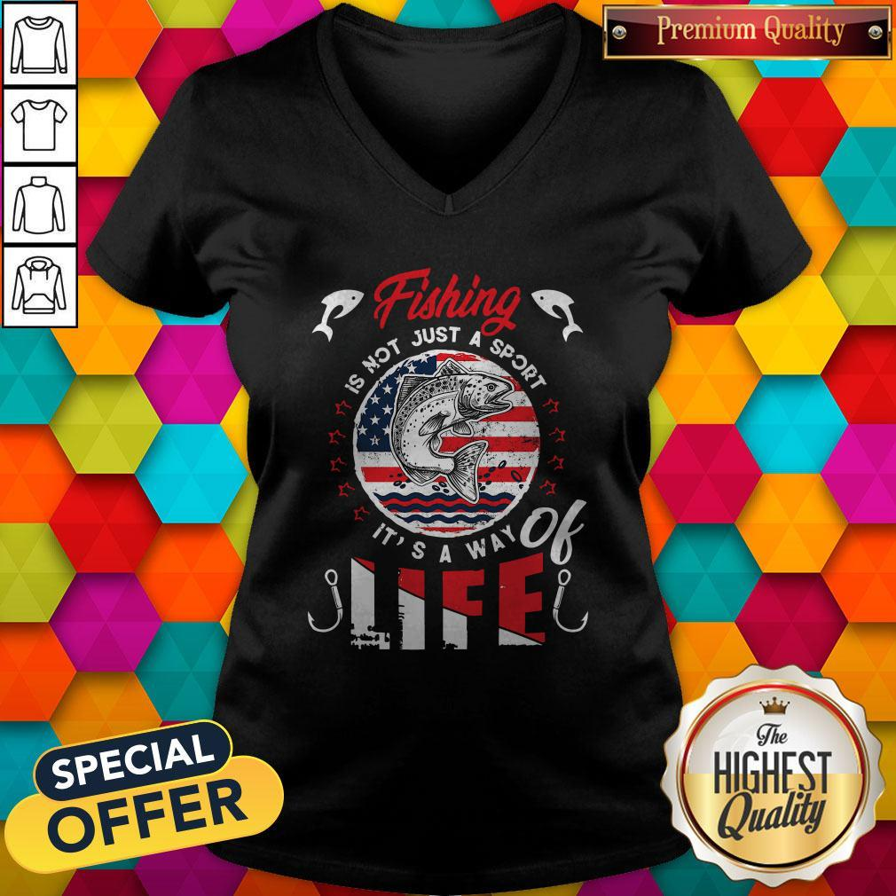Fishing Is Not Just A Sport It's A Way Of Life American Flag Vintage V-neck