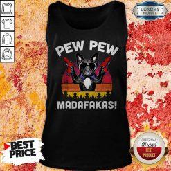 Frenchie Pew Pew Madafakas Vintage T-Tank Top
