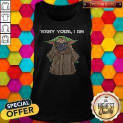 Funny Baby Yoda I Am Pug Tank Top