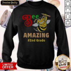 Funny Bee Amazing #2nd Grade Sweatshirt