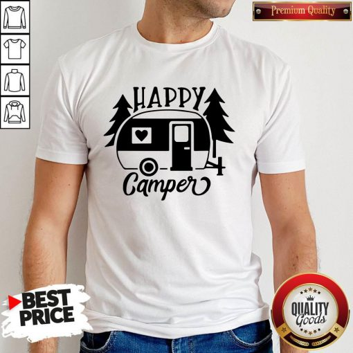 Funny Happy Camper Shirt