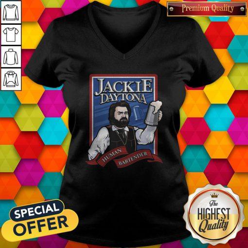 Funny Jackie Daytona Human Bartender V-neck