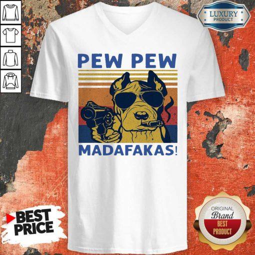 Funny Pitbull Pew Pew Madafakas Vintage T-V-neck