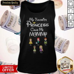 My favorite Princess Calls Me Mommy Custom Name Tank Top