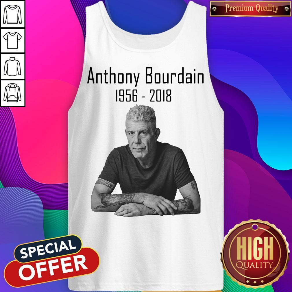 Nice Anthony Bourdain 1956 2018 Tank Top
