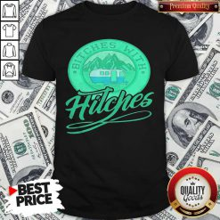 nice-bitches-with-hitches-truck-green-shirt