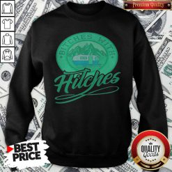 nice-bitches-with-hitches-truck-green-Sweatshirt