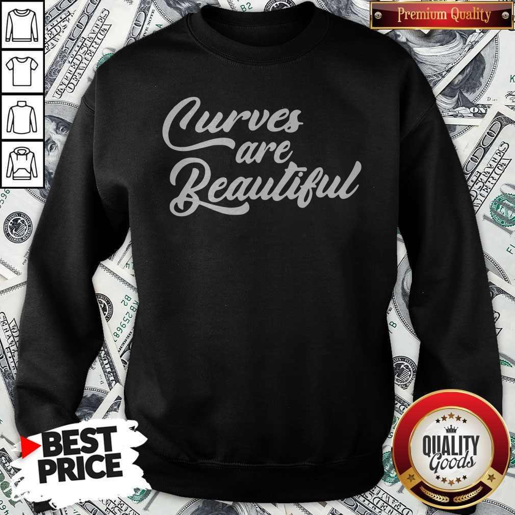 Nice Black Curves Are Beautiful SweatShirt