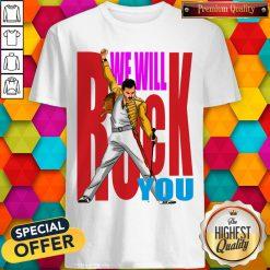 Nice Freddie Mercury We Will Rock You Shirt