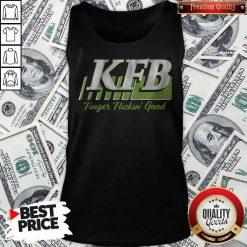 Nice Kfb Racing Finger Flickin' Good Tank Top