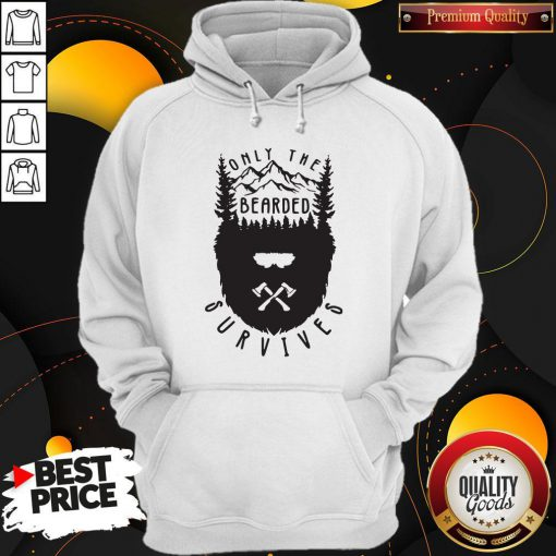 Nice Only The Bearded Survives Hoodie