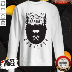 Nice Only The Bearded Survives Swetshirt