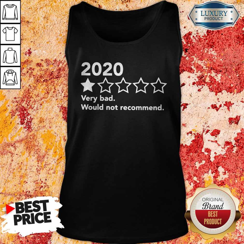 Official 2020 Very Bad Would Not Recommend Tank Top