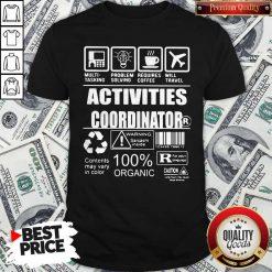 Official Activities Coordinator Shirt