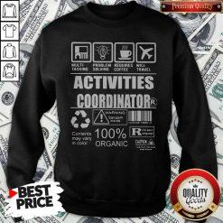 Official Activities Coordinator Sweatshirt