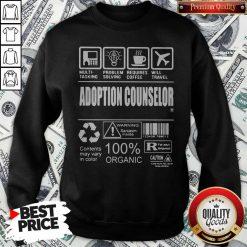 Official Adoption Counselor Sweatshirt