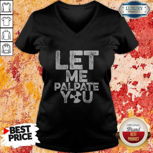 Official Let Me Palpate You V-neck