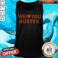 Official We Love You Buster Tank Top