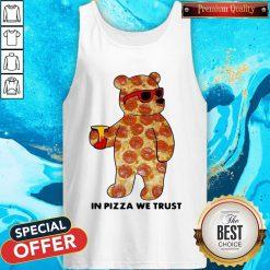 Pizza Bear In Pizza We Trust Tank Top