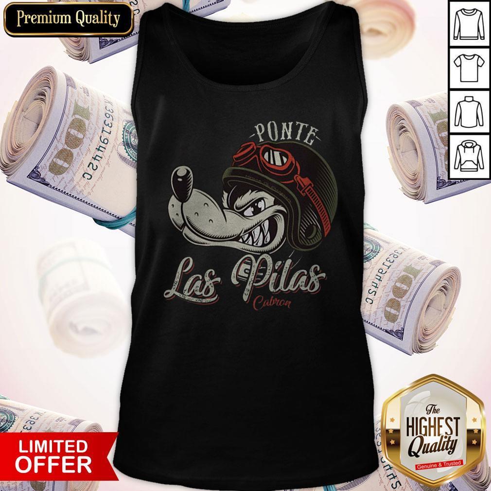 Ponte Las Pilas Cabron Tank Top