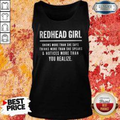 Redhead Girl Knows More Than She Says Thinks More Than She Speaks And Notices More Than You Realize Sweatshirt